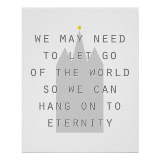 let go of world hang on to eternity poster