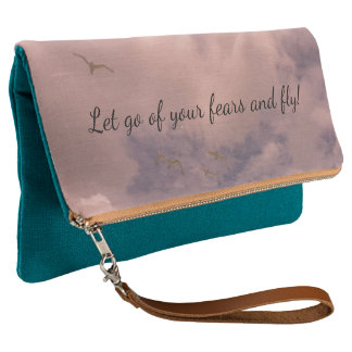 Let go of your fears and fly Inspiring Quote Clutch