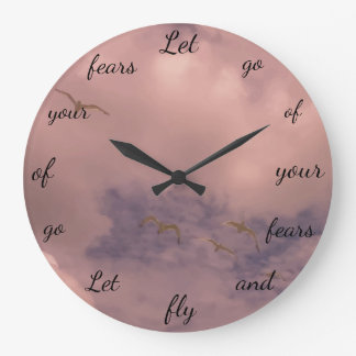 Let go of your fears Cute Inspirational Design Large Clock