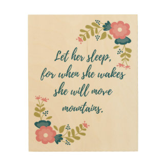 Let Her Sleep Wood Wall Art