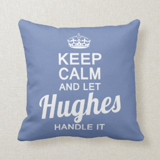 Let Hughes handle it Throw Pillow