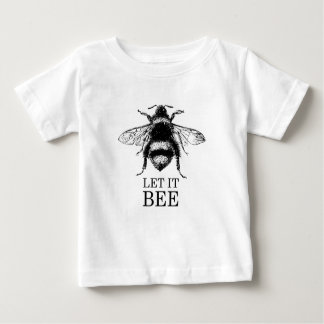 Let It Bee Vintage Nature Bumble Bee Baby T-Shirt