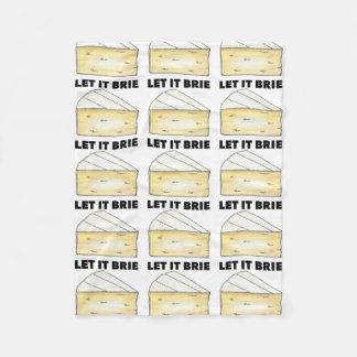 Let it Brie (Be) Funny Foodie Brie Cheese Blanket