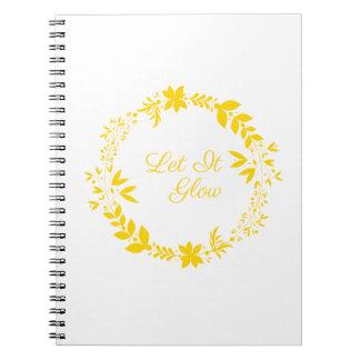 Let It Glow Notebooks