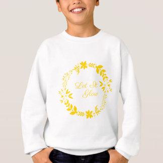 Let It Glow Sweatshirt