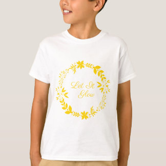 Let It Glow T-Shirt