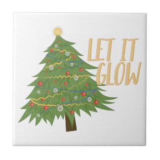 Let It Glow Tiles