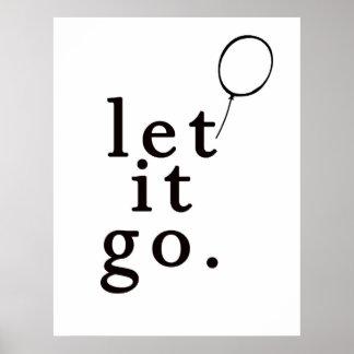 Let It Go :: Motivational Poster
