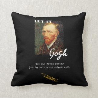 Let It Gogh Vincent Van Gogh Quote Saying Portrait Throw Pillow