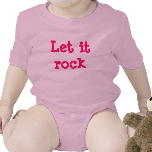 Let it Rock, Let it Roll Infant T Shirt