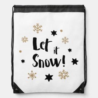 """Let it Snow!""  Calligraphy Christmas Drawstring Bag"