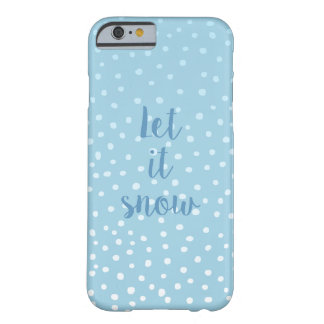 Let It Snow Dot Pattern iPhone 6/6s Case