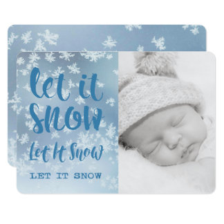 Let It Snow, Let It Snow, Let It Snow! Photo Card
