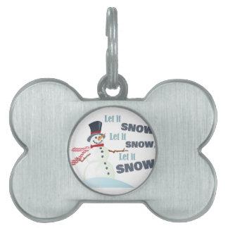 Let It Snow Pet Tag