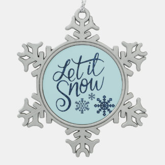 Let it Snow Pewter Christmas Snowflake Ornament