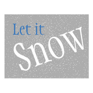 Let it Snow Post Card