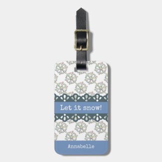 Let it Snow Snowflake Pattern Holiday Luggage Tag