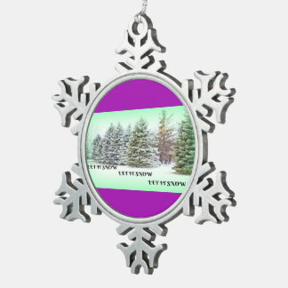 LET IT SNOW SNOWFLAKE PEWTER CHRISTMAS ORNAMENT