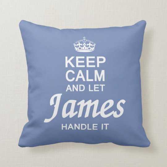 Let James handle it ! Throw Pillow