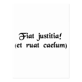 Let justice be done. (though the heavens fall) postcard