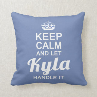 Let Kyla handle it Throw Pillow