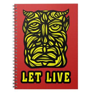 """""""Let Live"""" Spiral Notebook"""