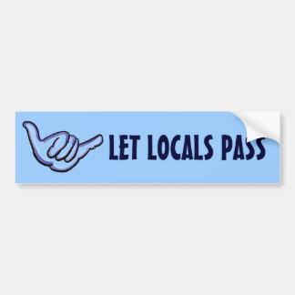 Let Locals Pass shaka hawaiian bumper sticker