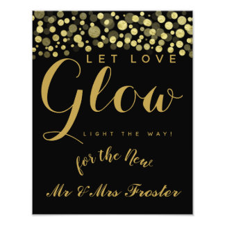 Let love glow wedding party sign