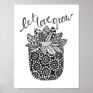 Let Love Grow - Succulent Art Print Poster