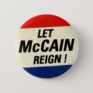 Let McCain Reign 2 Inch Round Button