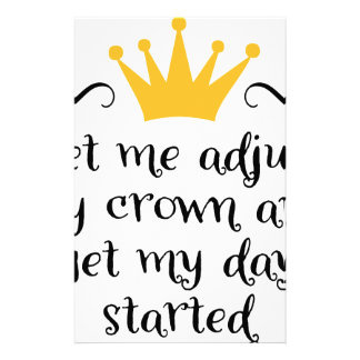 Let ME adjust my crown Stationery