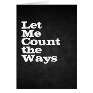 let me count the ways card