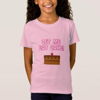 Let Me Eat Cake T-Shirt