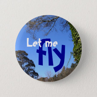 Let me fly Button