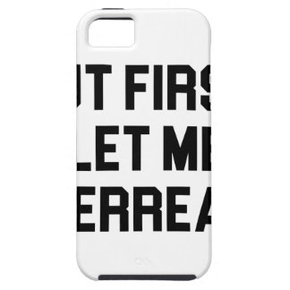 Let Me Overreact iPhone 5 Case