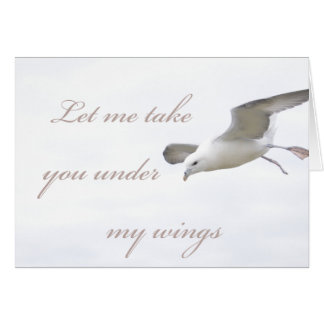 Let me take you under my wings card
