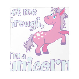 let me through i´m a unicorn notepad