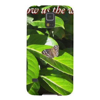 Let Mother Nature Show Us The Way - Butterfly Galaxy S5 Covers