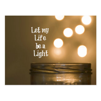 Let my Life be a Light Quote Postcard