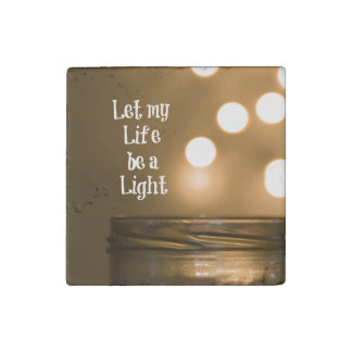 Let my Life be a Light Quote Stone Magnets