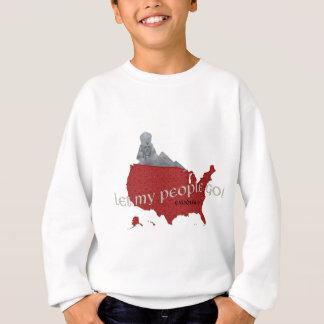 Let My People Go! Exodus 9:1 Sweatshirt