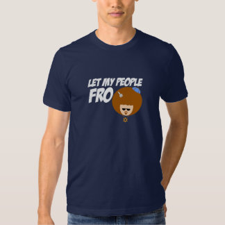 Let My People Go T-shirts