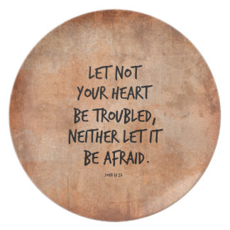 Let not your heart be troubled bible verse plate