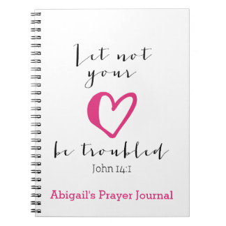 Let Not Your Heart Be Troubled Prayer Journal Notebook