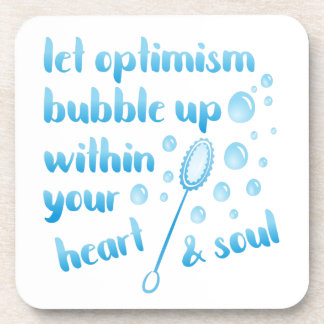 Let Optimism Bubble Up - Inspirational Beverage Coaster