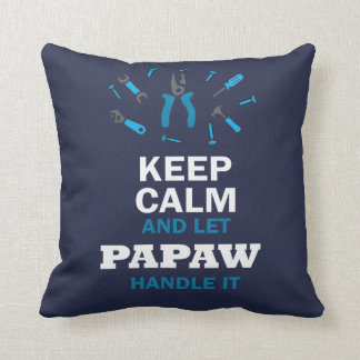 LET PAPAW HANDLE IT... THROW PILLOW