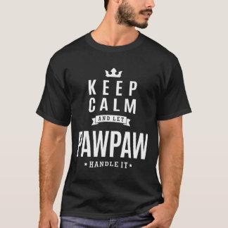 Let PawPaw Handle It! T-Shirt