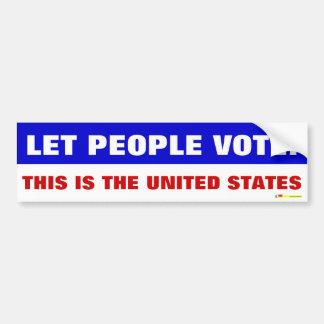 LET PEOPLE VOTE BUMPER STICKER