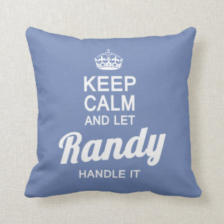 Let Randy handle it! Throw Pillow
