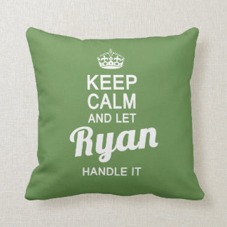 Let Ryan handle it! Throw Pillow